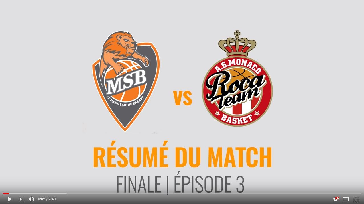 MSB vs Monaco - Finale | #3