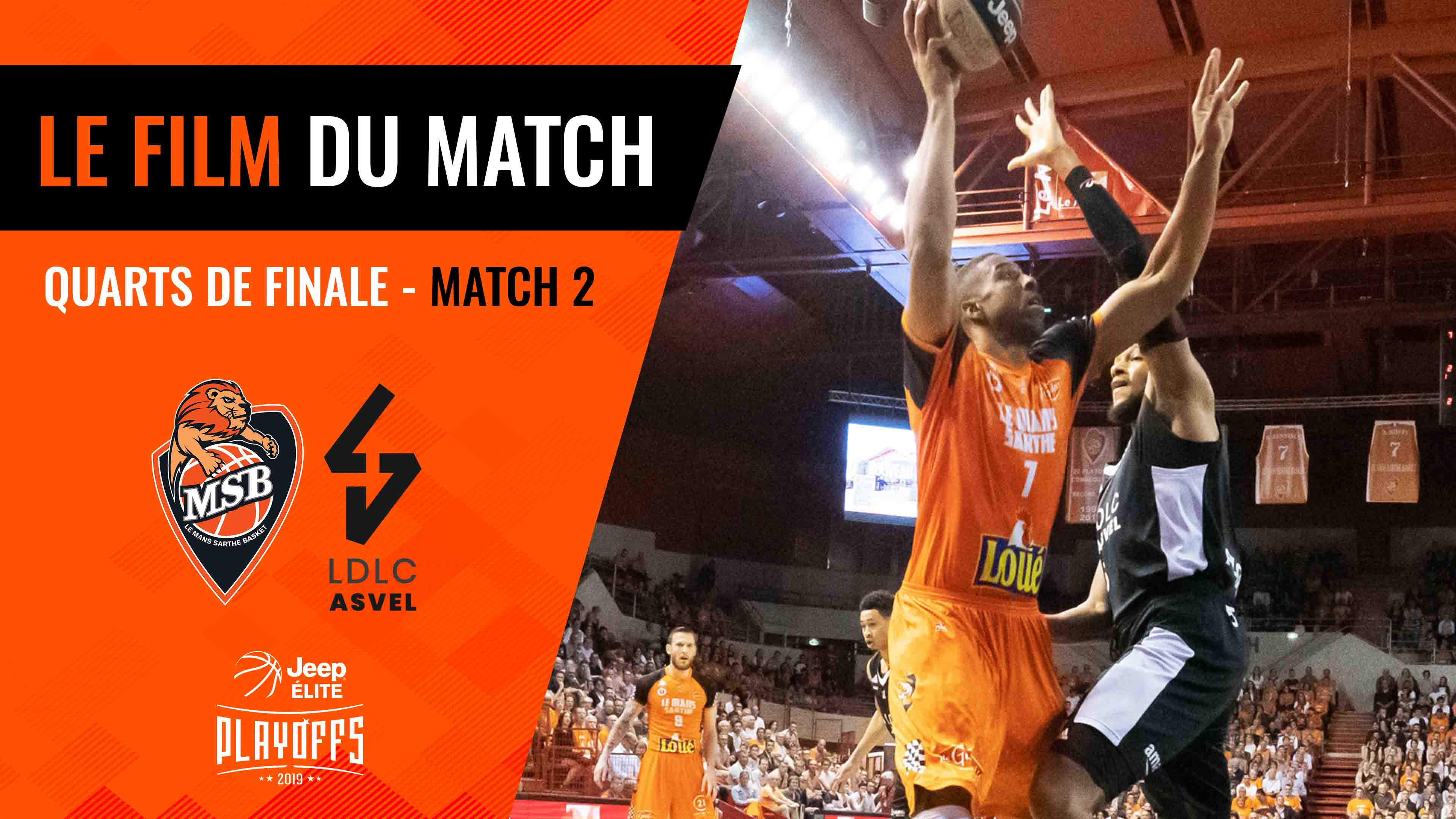 MSB - LDLC Asvel - Quarts de Finale | Match 2